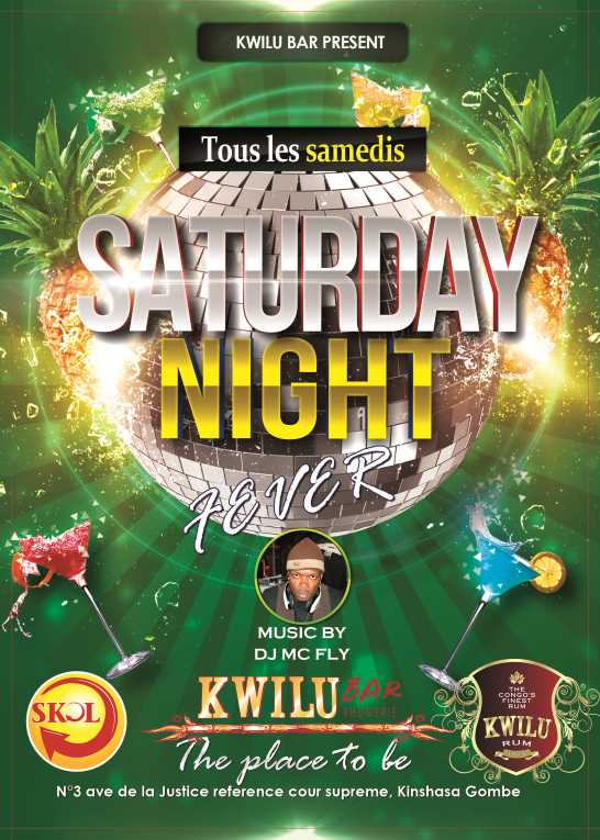 Kwilu bar - Saturday night Fever